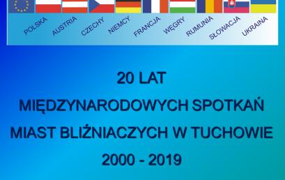 """XX Międzynarodowe Spotkanie Miast Bliźniaczych pn. """"W wartościach solidaryzmu, integracji i dialogu potencjał i siła Unii Europejskiej"""" – 2-5 sierpnia 2019 roku"""