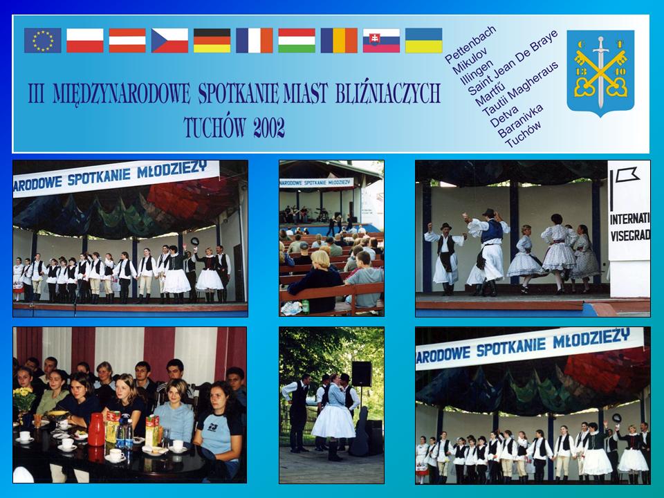 """III Międzynarodowe Spotkanie Miast Bliźniaczych pn. """"Międzynarodowe Spotkanie Młodzieży"""" – 17-20 maja 2002 roku"""