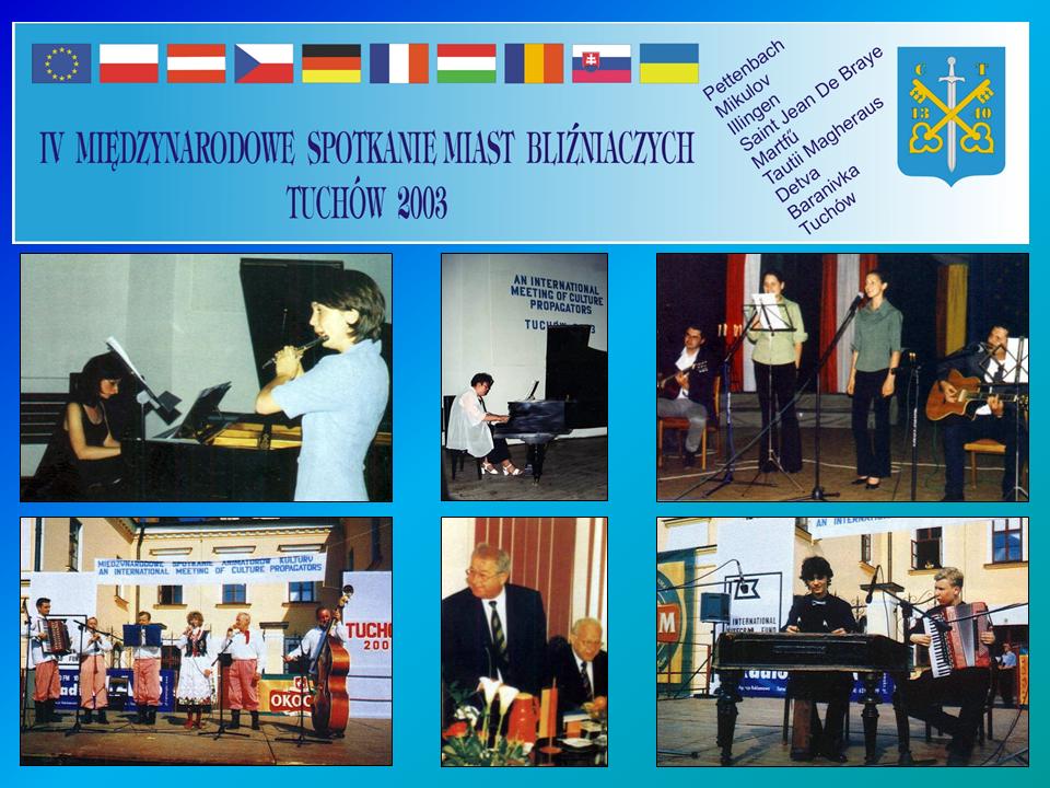 """IV Międzynarodowe Spotkanie Miast Bliźniaczych pn. """"Międzynarodowe Spotkanie Animatorów Kultury"""" – 23-26 maja 2003 roku"""