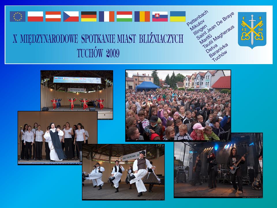 """X Międzynarodowe Spotkanie Miast Bliźniaczych pn. """"Kulturowy dialog Europejczyków małych miast"""" – 29 maja – 1 czerwca 2009 roku"""