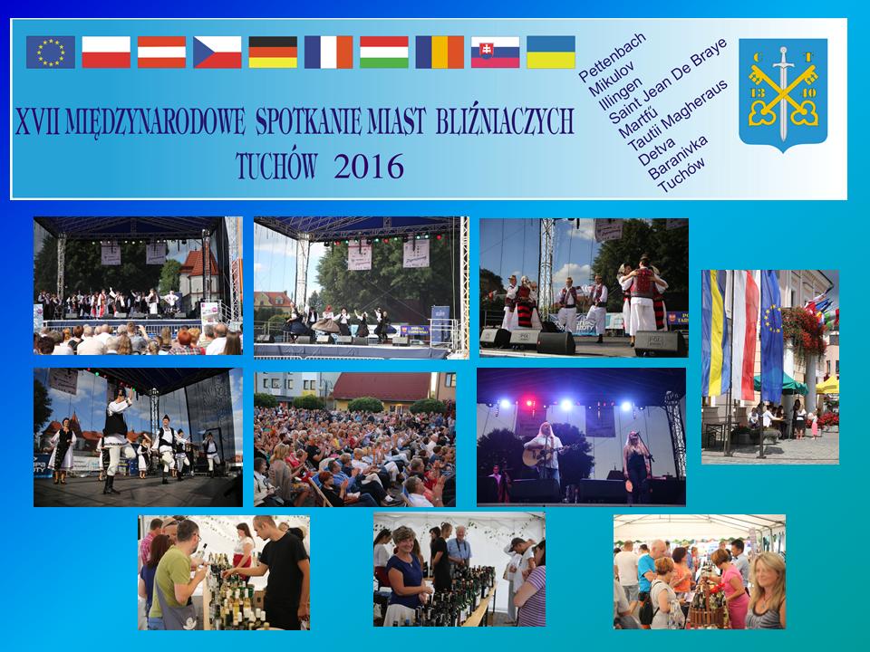 """XVII Międzynarodowe Spotkanie Miast Bliźniaczych pn. """"Kreowanie przyszłości Unii Europejskiej w duchu dialogu i solidaryzmu"""" – 5-8 sierpnia 2016 roku"""