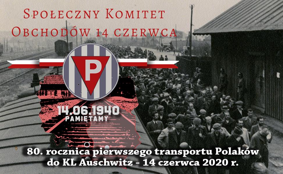 80. rocznica pierwszego transportu Polaków do KL Auschwitz – 14 czerwca 1940 r.