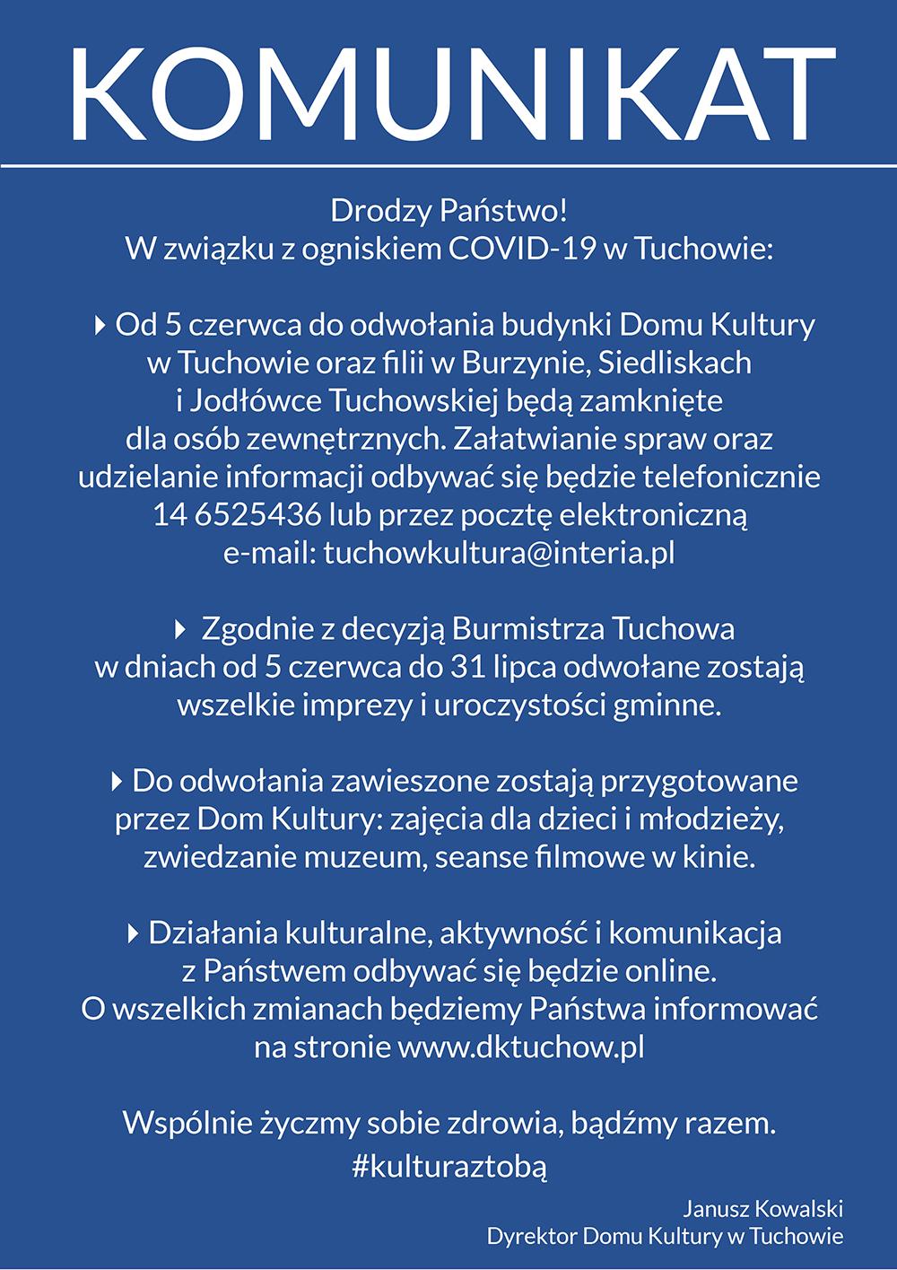 Dom Kultury w Tuchowie informuje o wprowadzonych środkach ostrożności z powodu zakażenia COVID-19!