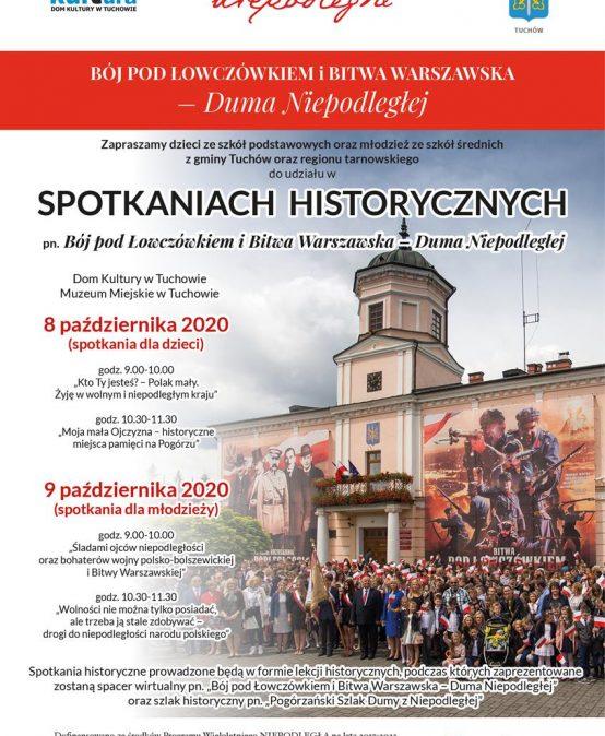 """Spotkania historyczne pn. """"Bój pod Łowczówkiem i Bitwa Warszawska – Duma Niepodległej"""" dla dzieci i młodzieży"""