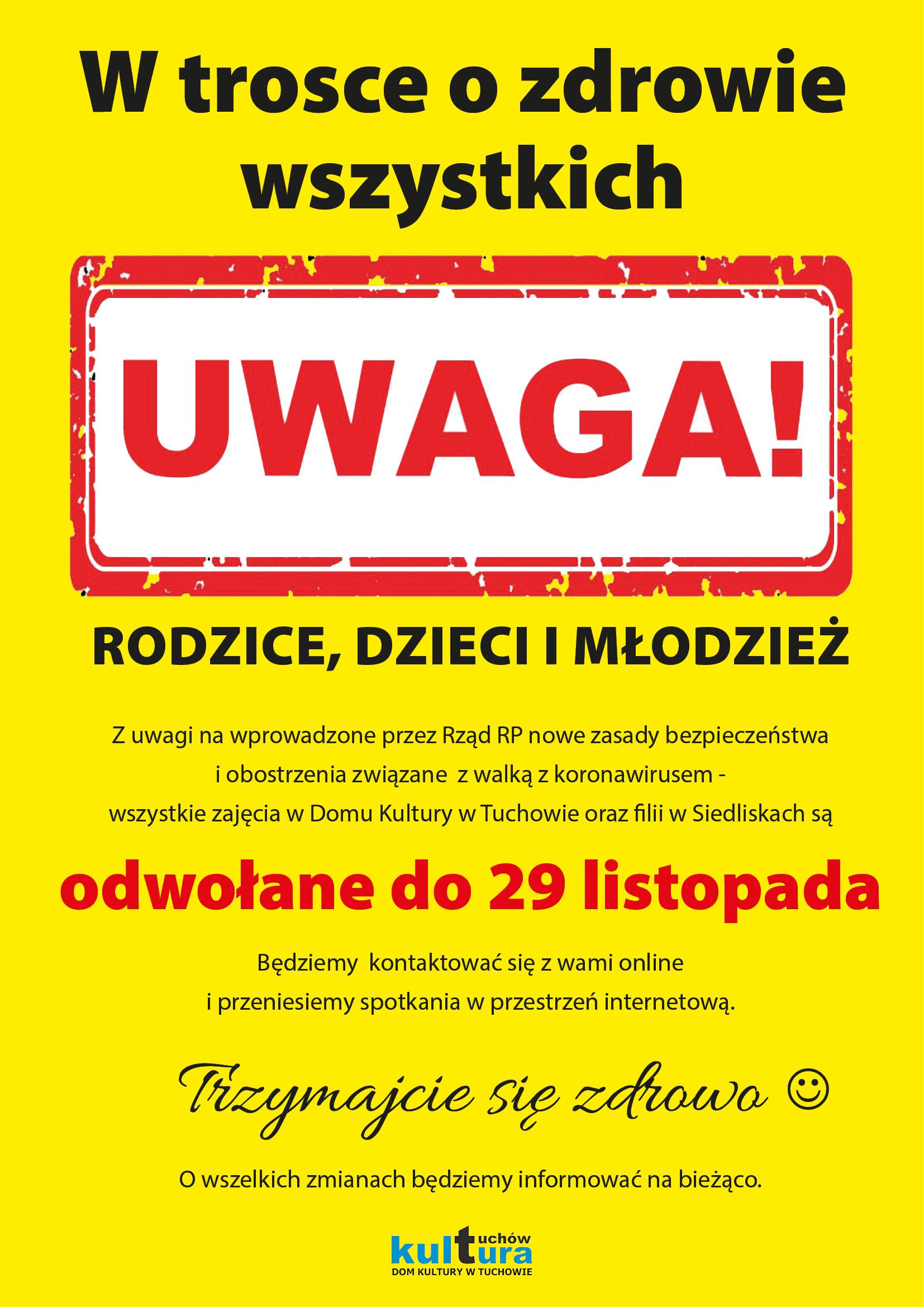 Zajęcia w Domu Kultury w Tuchowie i filiach odwołane!