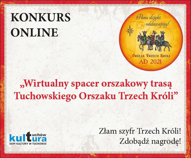 """Konkurs orszakowy online """"Wirtualny spacer trasą Tuchowskiego Orszaku Trzech Króli"""""""