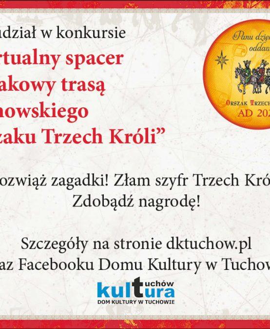 """Konkurs online """"Wirtualny spacer trasą Tuchowskiego Orszaku Trzech Króli"""""""