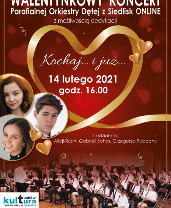 Walentynkowy Koncert Parafialnej Orkiestry Dętej z Siedlisk online