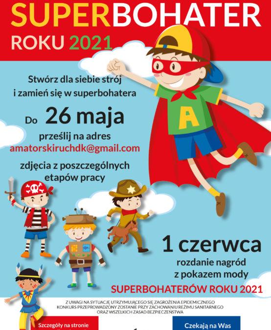 "Konkurs rodzinny ""Superbohater roku 2021"""