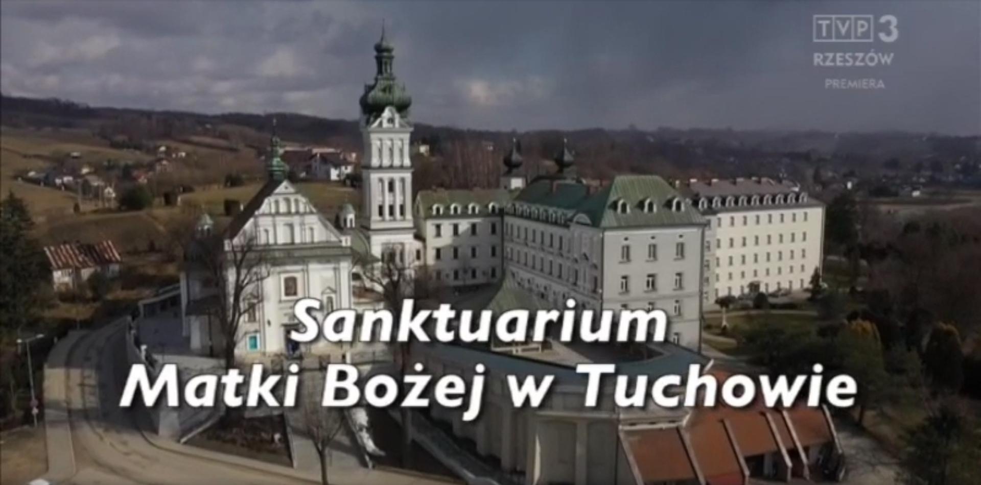 Sanktuarium Matki Bożej Tuchowskiej w relacji TVP3 Rzeszów