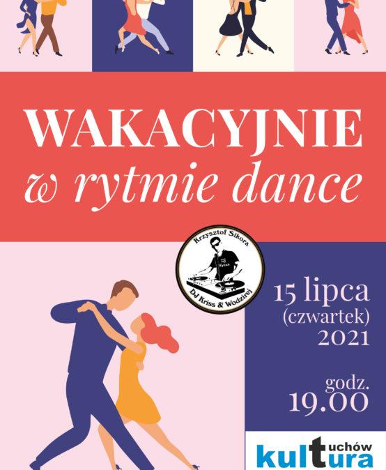 Wakacyjnie w rytmie dance!