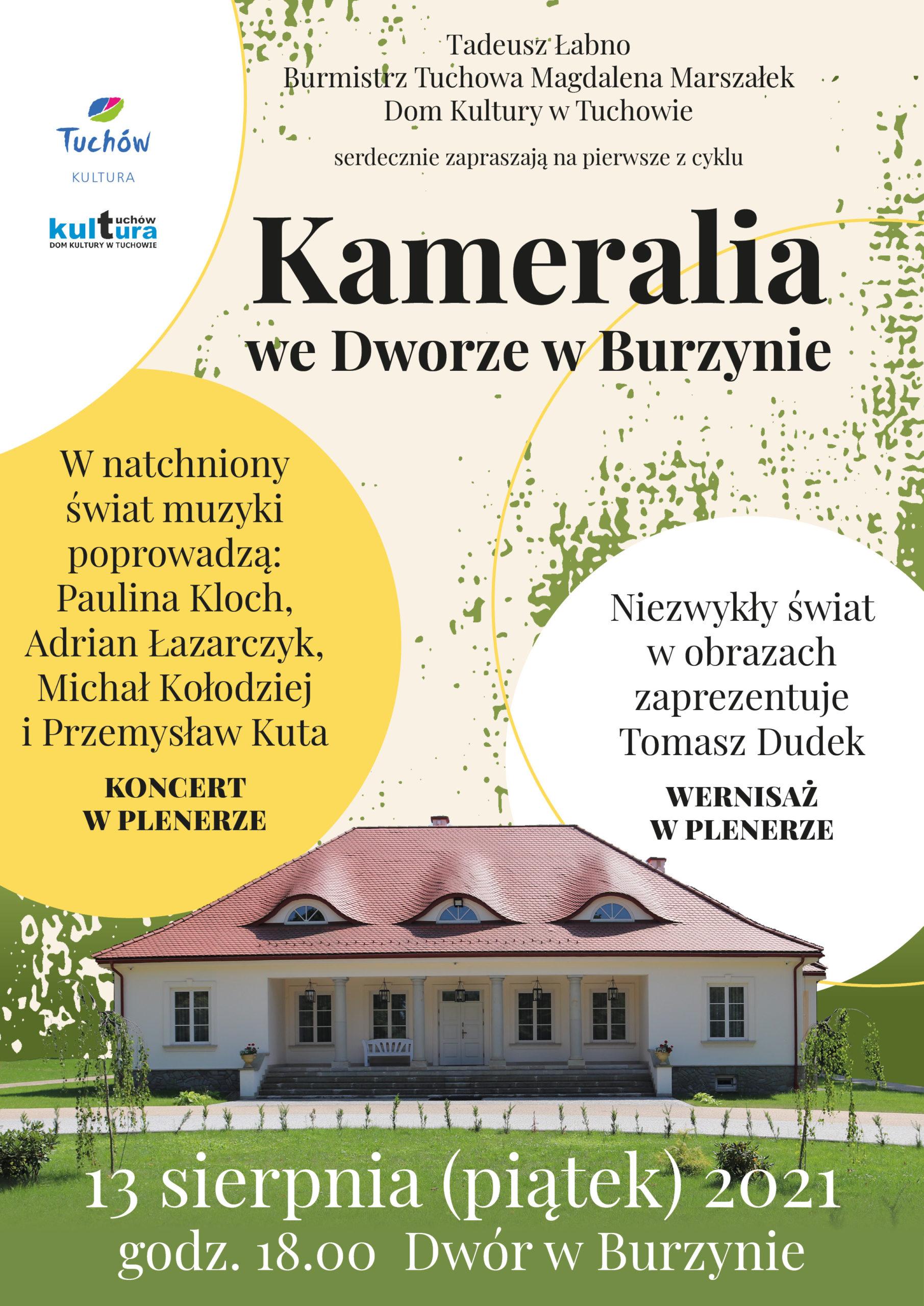 Serdecznie zapraszamy na Kameralia we Dworze w Burzynie!