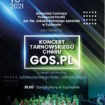Koncert Tarnowskiego Chóru GOS.PL