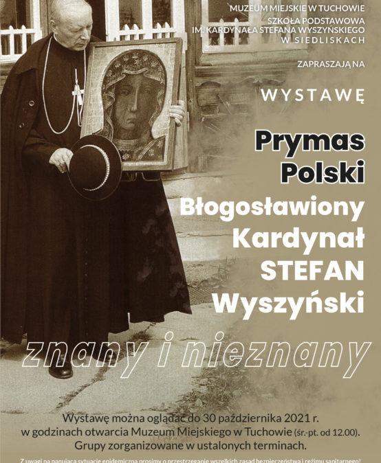 Prymas Polski Błogosławiony Kardynał Stefan Wyszyński